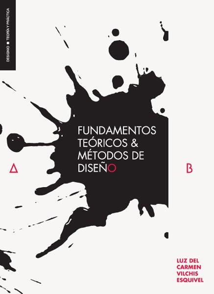 Image of Metodología del diseño. Fundamentos teóricos