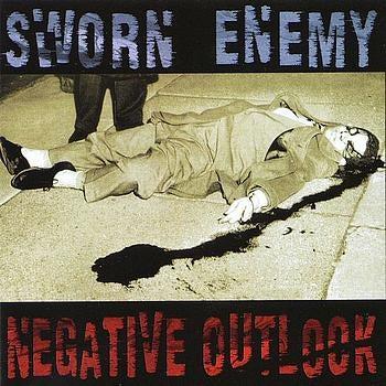 "Image of SWORN ENEMY ""Negative Outlook"" CD EP"