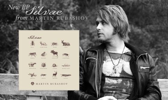 Image of Martin Rubashov - Silvae [EP CD]