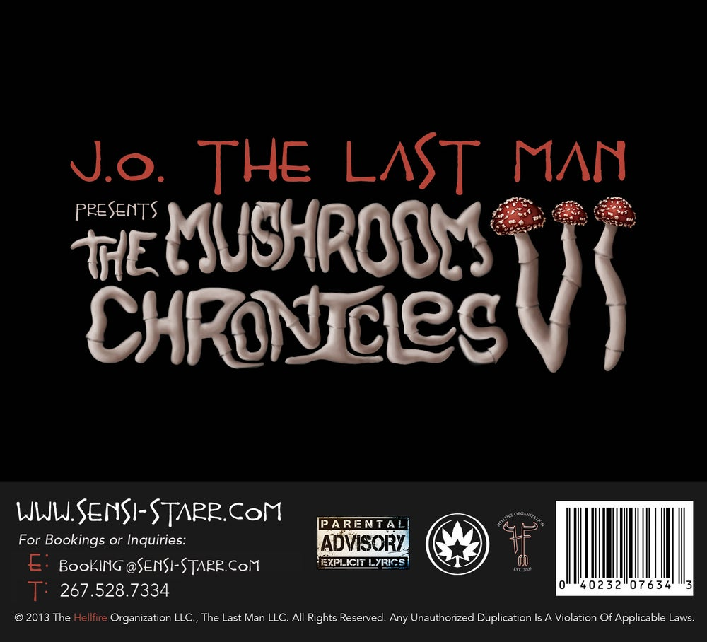 Image of J.O. The Last Man Presents The Mushroom Chronicles VI