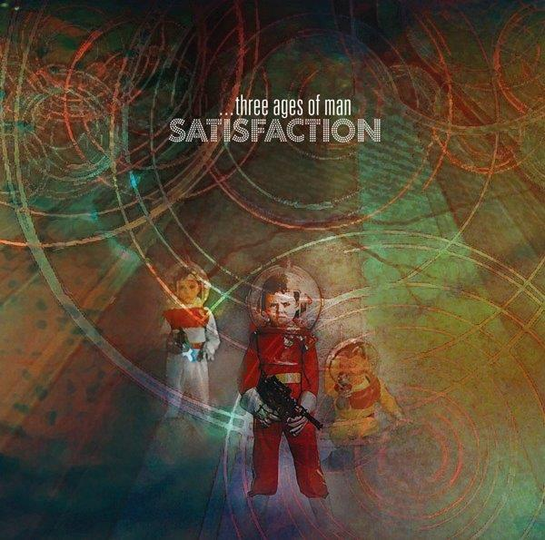 Image of Satisfaction - Three Ages Of Man Album (LP or CD)