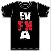 Image of EV F'N A shirt