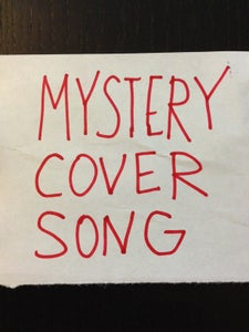Image of MYSTERY COVER SONG