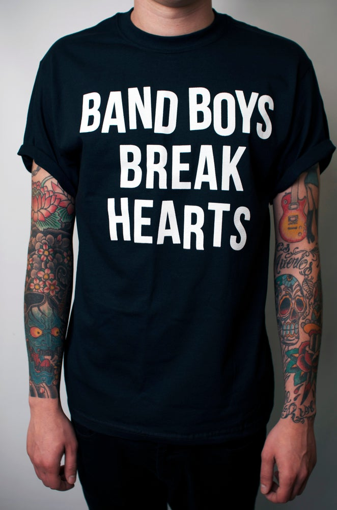 Image of Band Boys Break Hearts Tee