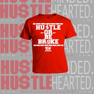 Image of Hu$tle or be broke collection tees