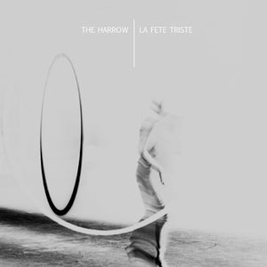 "Image of [a+w 7""004] La Fete Triste / The Harrow - Giant / Axis Split-7"""