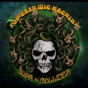 Image of Powered Wig Machine - Supa-Collider CD