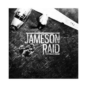 Image of Jameson Raid - Nine Reasons