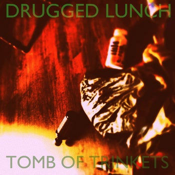 Image of Tomb of Trinkets - Drugged Lunch