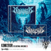 Image of KONKEROR - The Abysmal Horizons CD