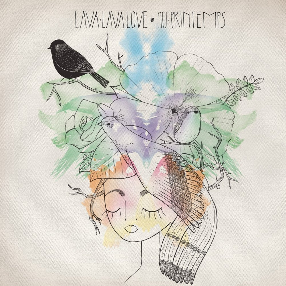 Image of LAVA LAVA LOVE - Au printemps (cd digipack)