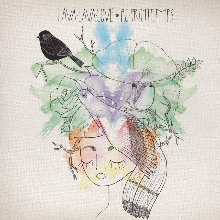 Image of LAVA LAVA LOVE - Au printemps (cd digipack)