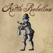 "Image of Kettle Rebellion - ""Kettle Rebellion"" LP"