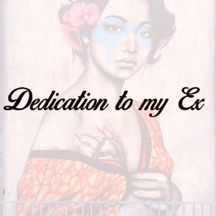 Image of Dedication To My Ex EP