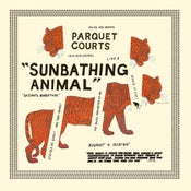 Image of Parquet Courts Sunbathing Animal LP/CD WYR0514
