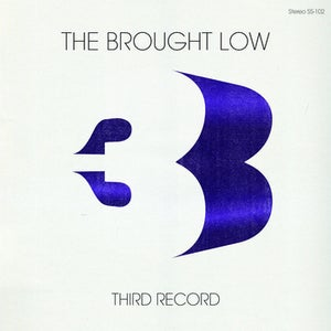 Image of The Brought Low - Third Record LP (bent corners)