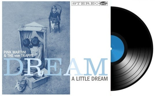Image of DREAM A LITTLE DREAM-VINYL LP