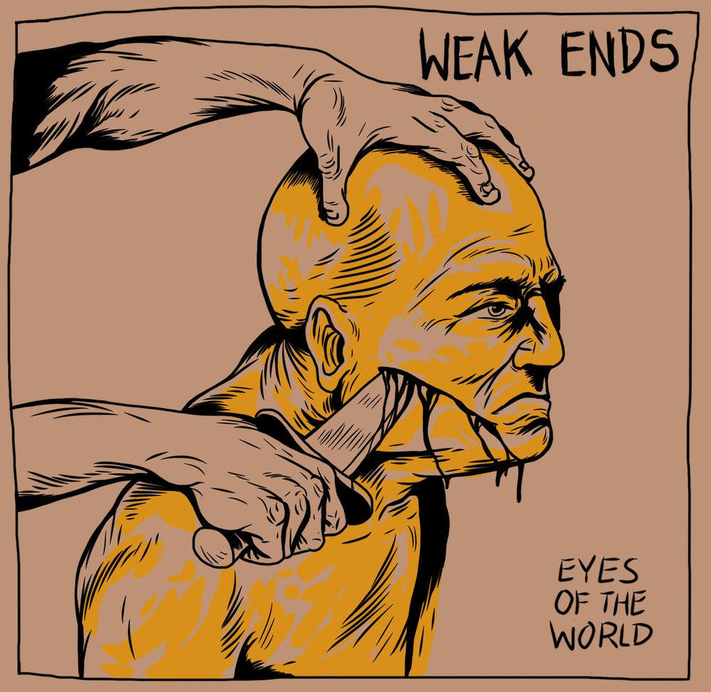 Image of LP WEAK ENDS - EYES OF THE WORLD