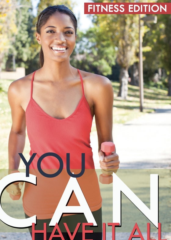 Image of You Can Have It All: Fitness Edition