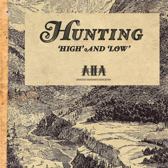 Image of Hunting High And Low Art Print