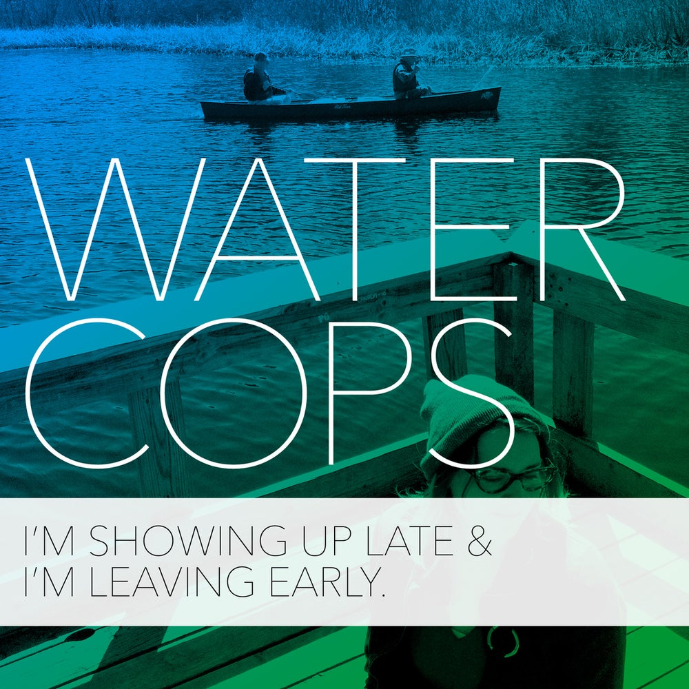 "Image of Water Cops ""I'm Showing Up Late & Leaving Early"" 7inch EP"