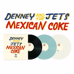 Image of Denney and The Jets - Mexican Coke (VINYL)