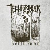 """Image of TEETHGRINDER """"Hellbound"""" 7"""""""