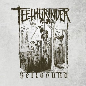"Image of TEETHGRINDER ""Hellbound"" 7"""