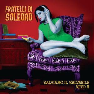 """Image of FRATELLI DI SOLEDAD """"Salviamo il Salvabile Atto II"""" Cd"""