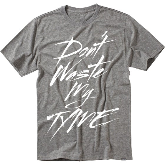 Image of Don't Waste My Tyme