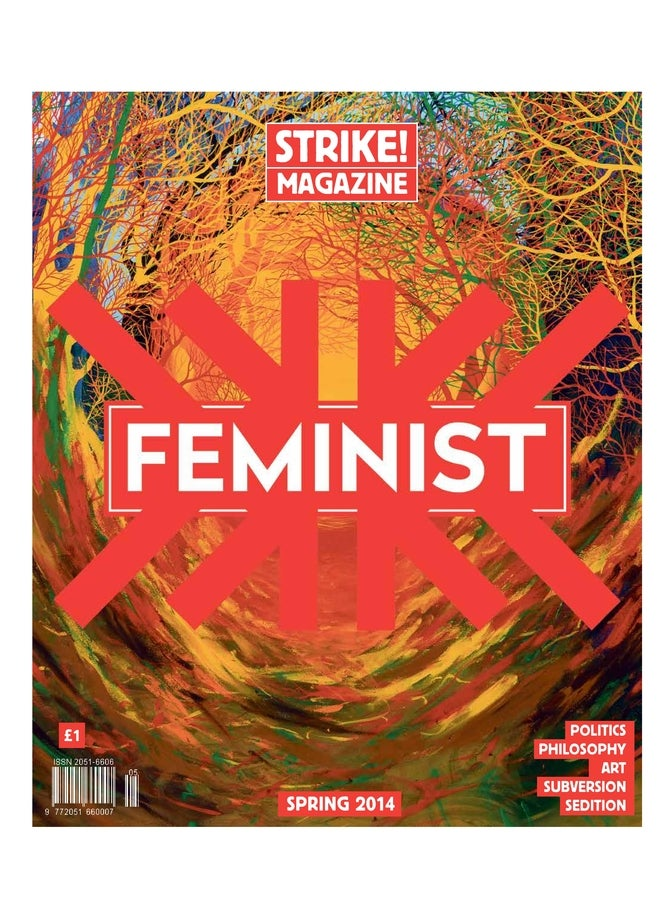 Image of STRIKE! Issue 5 'The Feminist Issue' SPRING 2014