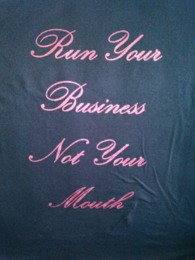 Image of Run Your Business Not YourMouth Red/Plum Letters