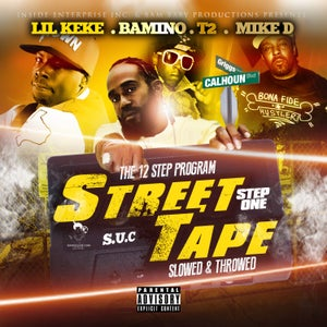 Image of Bams Street Tape Volume 1 (Slowed and Throwed) featuring MIKE D,LIL KEKE,MR. 3-2 of SCREWED UP CLICK