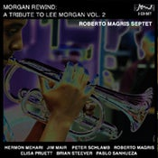 Image of Morgan Rewind: A Tribute to Lee Morgan Volume 2 (New Release)