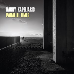 Image of Parallel Times - Harry Kapeliaris