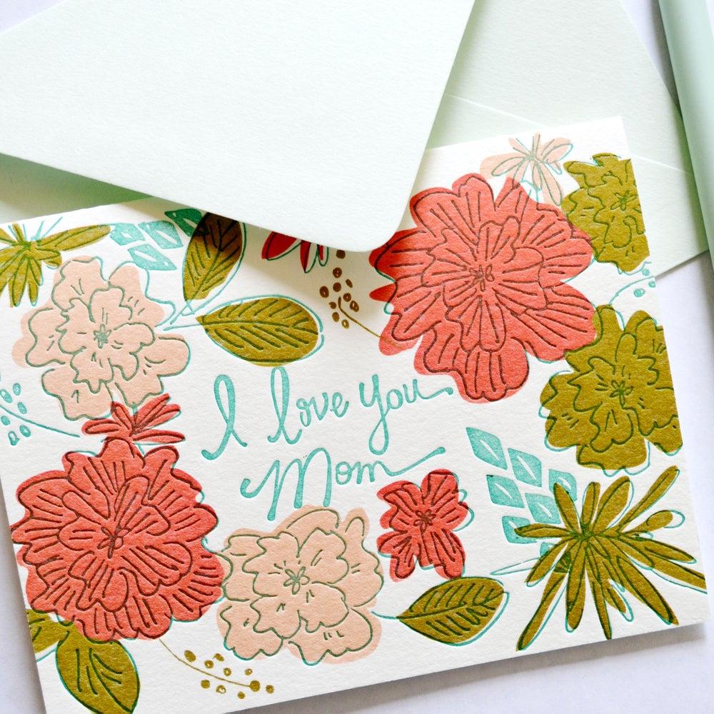 Image of I LOVE YOU MOM - card