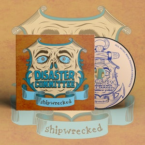 """Image of Disaster Committee - """"Shipwrecked"""" - CD"""