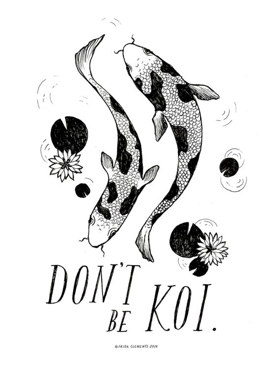 Image of Don't Be Koi / Mini Print