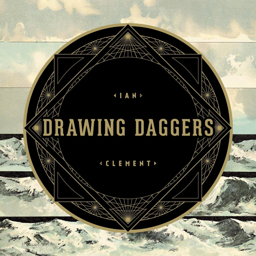 Image of Ian Clement - Drawing Daggers (LP)