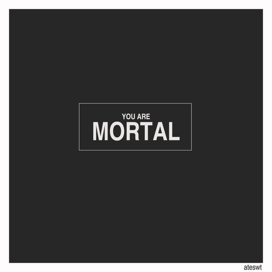 Image of 'You Are Mortal' Digipack CD
