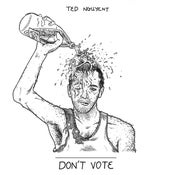 Image of Ted Nguyent - Don't Vote