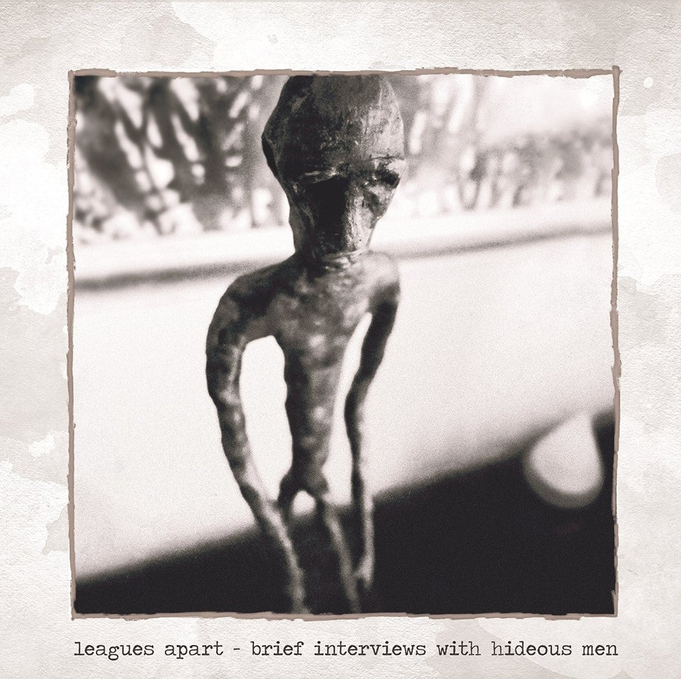 Image of Leagues Apart - Brief Interviews With Hideous Men CD