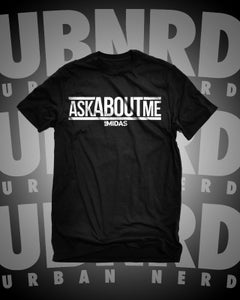 "Image of  ""Ask About Me"" Tee (BLACK)"