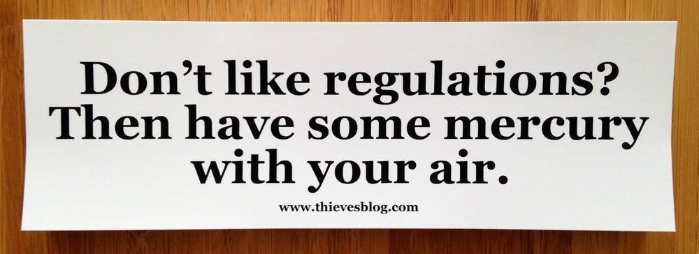 """Image of """"Don't like regulations"""" bumper sticker v.2"""