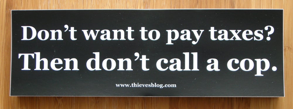 "Image of ""Don't want to pay taxes"" bumper sticker v.2"