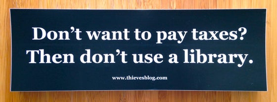 "Image of ""Don't want to pay taxes"" bumper sticker v.3"