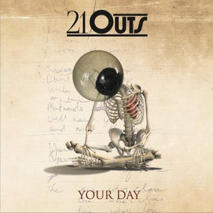 Image of 21 Outs 'Your Day'  NEW EP- OUT NOW!!