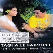 Image of TAGI A LE FAIPOPO PART 1