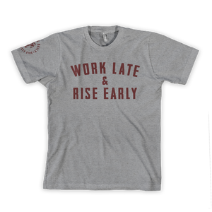 "Image of ""Work Late & Rise Early"" Tee"