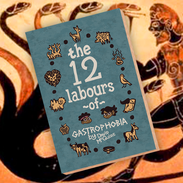 Image of The 12 Labours of Gastrophobia (volume 1)
